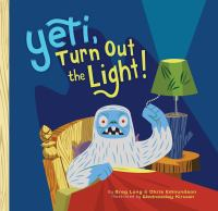 Cover art for Yeti, Turn Our the Light!