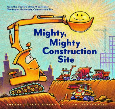 cover of Mighty, Mighty Construction Site