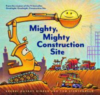 Mighty+mighty+construction+site by Rinker, Sherri Duskey © 2017 (Added: 2/15/17)