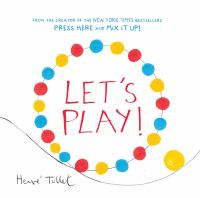 Lets+play by Tullet, Hervâe © 2016 (Added: 5/17/16)