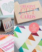 Creative Cut Cards : 35 Greeting Cards For Every Occasion by  © 2016 (Added: 2/10/17)
