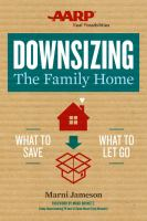 Downsizing The Family Home : What To Save, What To Let Go by Jameson, Marni © 2015 (Added: 5/6/16)