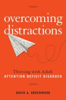 Book cover of Overcoming Distractions: Thriving with Adult Attention Deficit Disorder