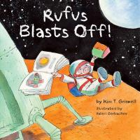 Rufus+blasts+off by Griswell, Kim T. © 2017 (Added: 12/7/17)