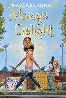 Mango+delight by Hyman, Fracaswell © 2017 (Added: 7/18/17)