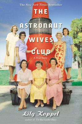 Cover image for The astronaut wives club