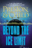 Beyond The Ice Limit : A Gideon Crew Novel by Preston, Douglas J. © 2016 (Added: 5/17/16)
