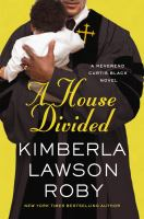 A House Divided by Roby, Kimberla Lawson &copy; 2013 (Added: 5/7/13)