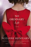 No Ordinary Life by Redfearn, Suzanne © 2016 (Added: 4/25/16)