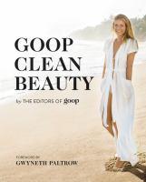 Goop Clean Beauty by Goop, Inc © 2016 (Added: 12/28/16)