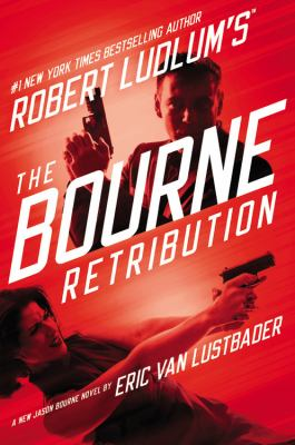 Cover image for Robert Ludlum's the Bourne retribution
