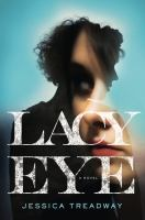 Lacy Eye by Treadway, Jessica © 2015 (Added: 3/27/15)