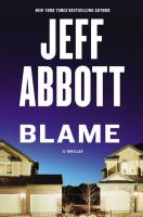 Blame by Abbott, Jeff © 2017 (Added: 7/18/17)