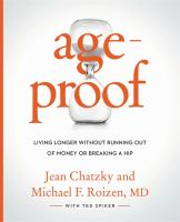 Ageproof : Living Longer Without Running Out Of Money Or Breaking A Hip by Chatzky, Jean Sherman © 2017 (Added: 4/14/17)