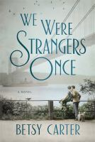 Cover art for We Were Strangers Once
