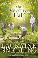The Second Half : A Novel by Snelling, Lauraine © 2016 (Added: 4/14/17)