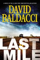 The Last Mile by Baldacci, David © 2016 (Added: 4/19/16)