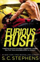 Furious Rush by Stephens, S. C. © 2016 (Added: 9/19/16)