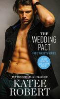 The Wedding Pact by Robert, Katee © 2016 (Added: 11/13/17)