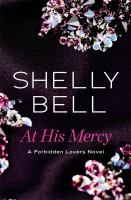At His Mercy by Bell, Shelly © 2017 (Added: 7/5/17)