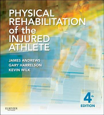 Physical Rehabilitation of the Injured Athlete cover