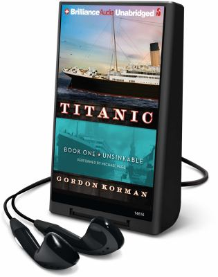 cover photo: Titanic. Book 1, Unsinkable