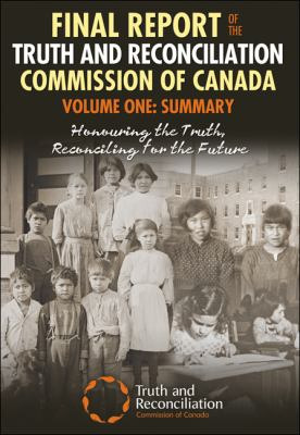 Image link to Final Report of the Truth and Reconciliation Commision of Canada Volume One in library catalogue