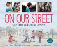 On Our Street: Our First Talk About Poverty