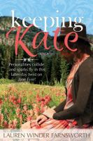 Keeping Kate by Farnsworth, Lauren Winder © 2015 (Added: 4/23/15)