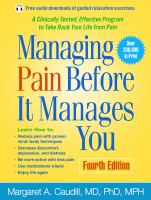 Managing Pain Before It Manages You by Caudill, Margaret © 2016 (Added: 5/9/16)