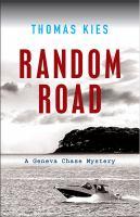 Random Road : Introducing Geneva Chase by Kies, Thomas © 2017 (Added: 6/9/17)