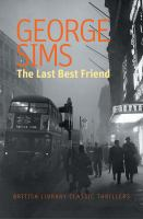 The Last Best Friend by Sims, George © 2017 (Added: 1/16/18)