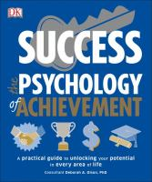 Success : The Psychology Of Achievement by Olson, Deborah A. © 2017 (Added: 6/19/17)