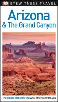Eyewitness Travel Arizona & The Grand Canyon by  © 2005 (Added: 4/17/18)