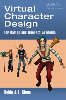 Virtual character design: for games and interactive media