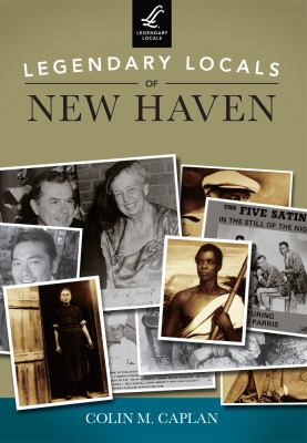 Cover Legendary Locals of New Haven