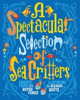 Book cover of A Spectacular Selection of Sea Critters