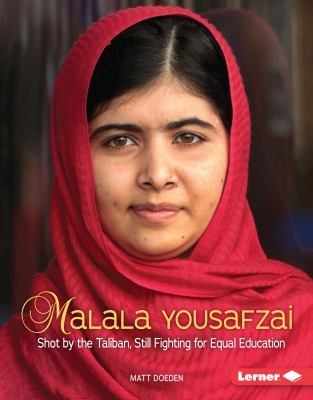 cover of Malala Yousafzai: Shot by the Taliban, Still Fighting for Equal Education