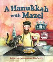 A+hanukkah+with+mazel by Stein, Joel Edward © 2016 (Added: 11/29/16)