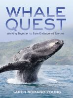 Whale quest : working together to save endangered species