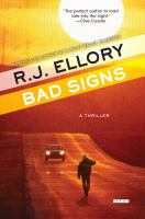 Bad Signs by Ellory, Roger Jon © 2016 (Added: 5/24/16)