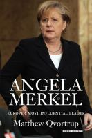 Angela Merkel : Europe's Most Influential Leader by Qvortrup, Matthew © 2016 (Added: 9/27/16)