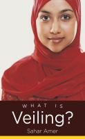 What Is Veiling? by Amer, Sahar © 2014 (Added: 1/9/15)