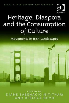 heritage diaspora and the consumption of culture book cover