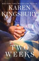 Two weeks : a novel