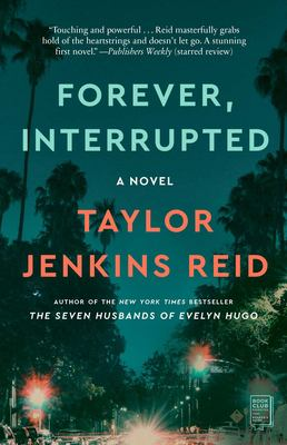 Details about Forever, interrupted : a novel