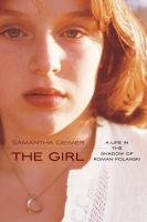 The Girl: A Life in the Shadow of Roman Polanski