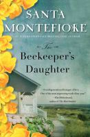 The Beekeeper's Daughter by Montefiore, Santa © 2015 (Added: 4/24/15)