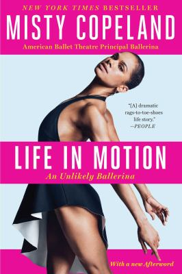 Details about Life in motion : an unlikely ballerina