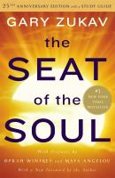 The Seat Of The Soul by Zukav, Gary © 2014 (Added: 12/3/14)